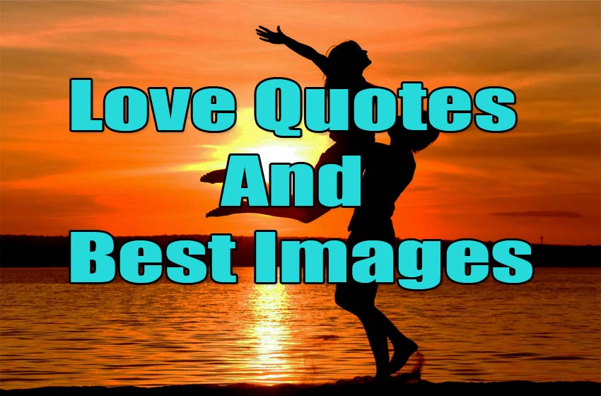 Love Quotes And Best Images
